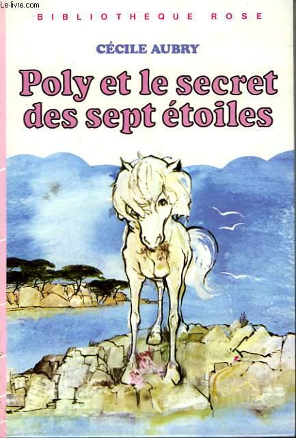 POLY ET LE SECRET DES SEPT ETOILES