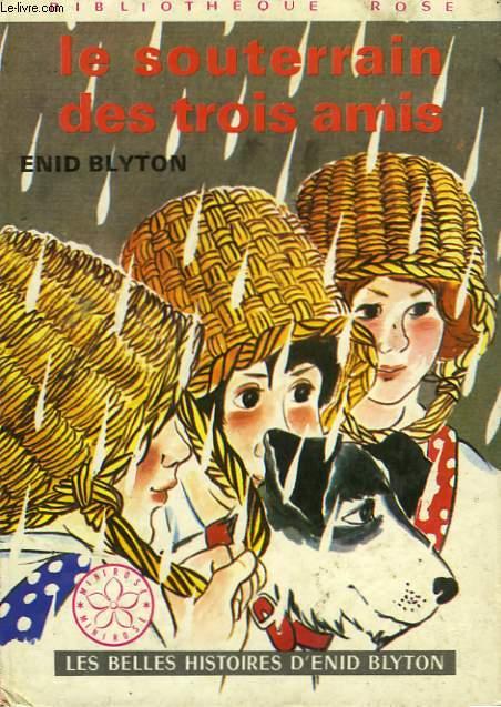 LE SOUTERAIN DES TROIS AMIS