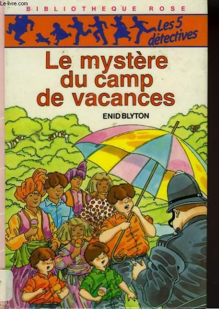 LE MYSTERE DU CAMP DE VACANCES