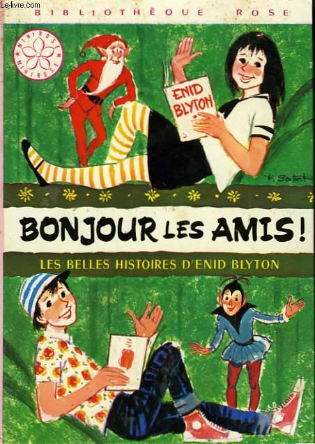 BONJOUR LES AMIS!