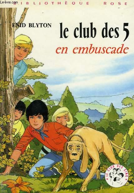 LE CLUB DES 5 EN EMBUSCADE