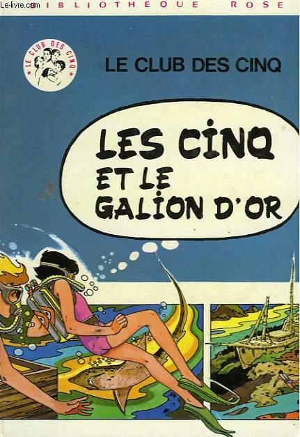 LES CINQ ET LE GALION D'OR