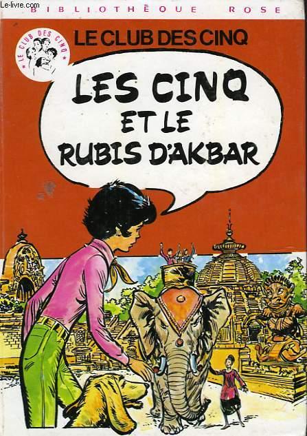 LES CINQ ET LE RUBIS D'AKBAR