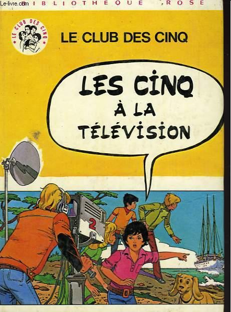 LES CINQ A LA TELEVISION
