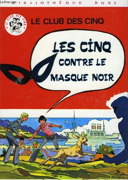 LES CINQ CONTRE LE MASQUE NOIR