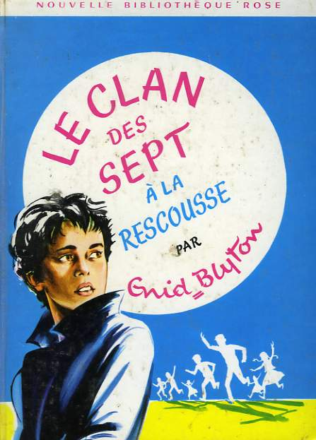 LE CLAN DES SEPT A LA RESCOUSSE