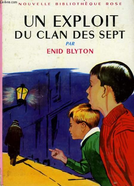 LE CLAN DES SEPT, UN EXPLOIT DU CLAN DES SEPT