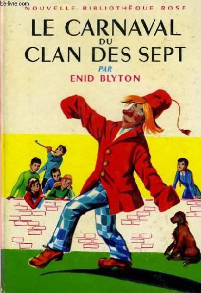 LE CARNAVAL DU CLAN DES SEPT