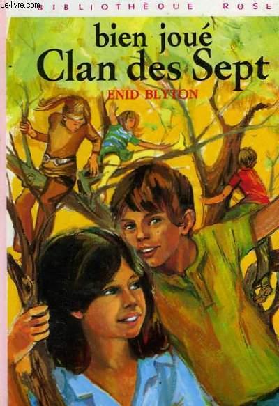 BIEN JOUE CLAN DES SEPT !