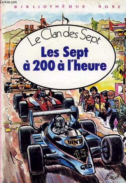 LE CLAN DES SEPT - LES SEPT A 200 A L'HEURE