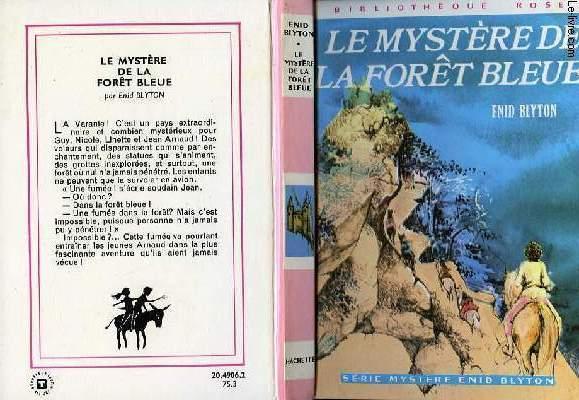 LE MYSTERE DE LA FORET BLEUE