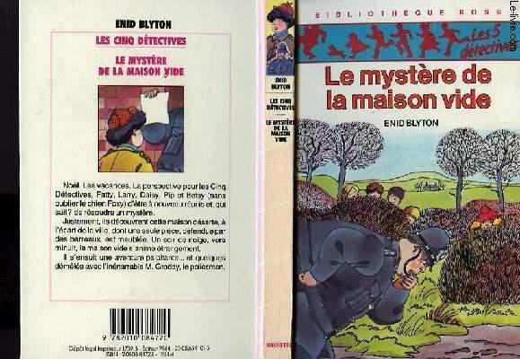 LE MYSTERE DE LA MAISON VIDE