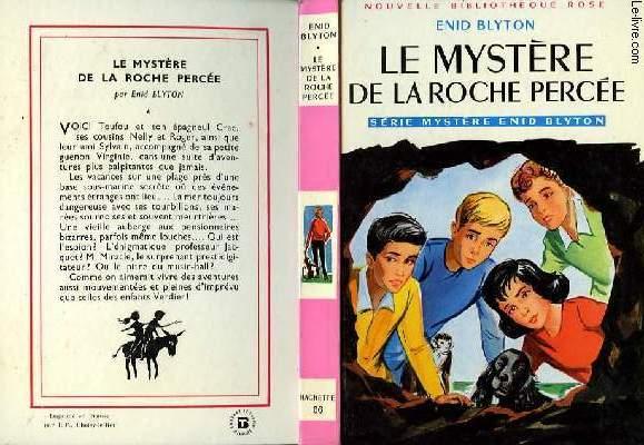 LE MYSTERE DE LA ROCHE PERCEE