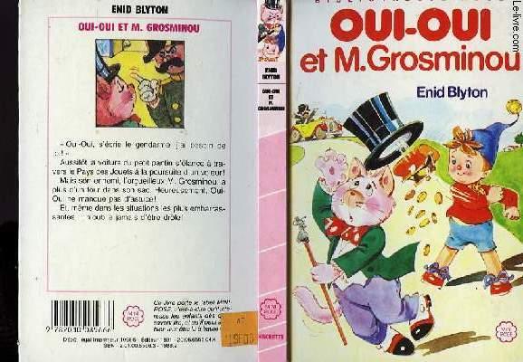 OUI-OUI ET M.GROSMINOU