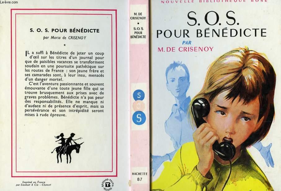 S.O.S. POUR BENEDICTE
