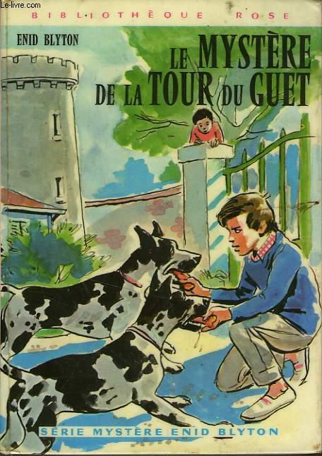 LE MYSTERE DE LA TOUR DE GUET