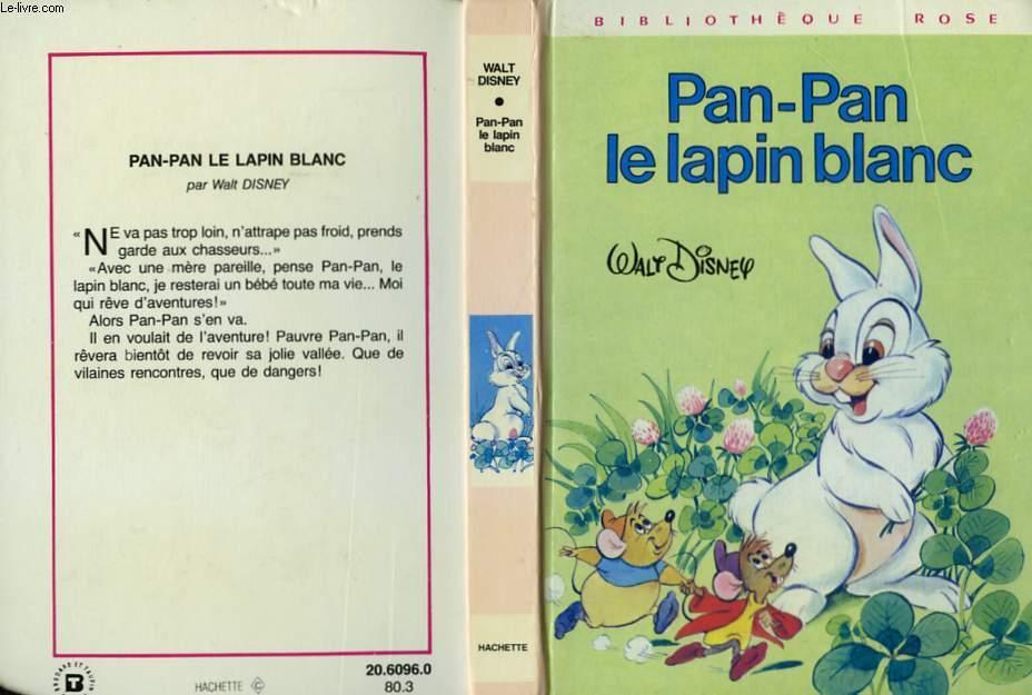 PAN-PAN LE LAPIN BLANC
