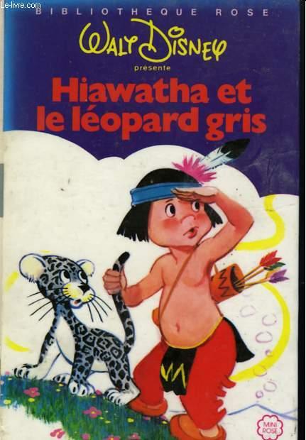 HIAWATHA ET LE LEOPARD GRIS
