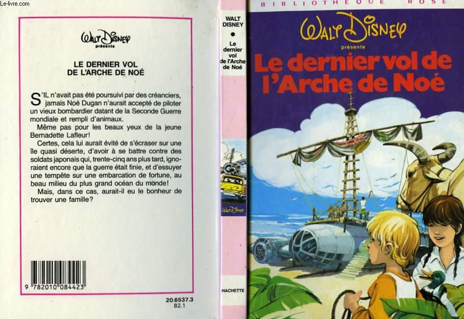 LE DERNIER VOL DE L'ARCHE DE NOE