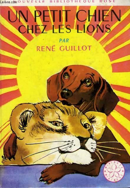 UN PETIT CHIEN CHEZ LES LIONS