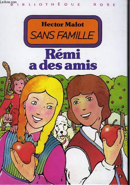 SANS FAMILLE, TOME II: REMI A DES AMIS