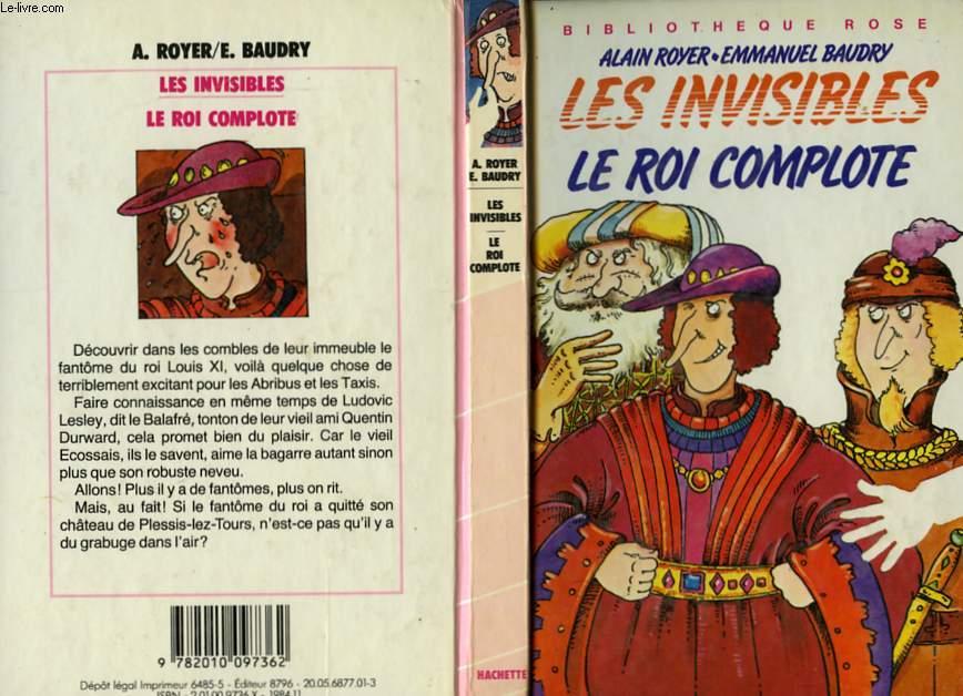 LES INVISIBLES - LE ROI COMPLOTE