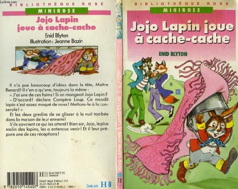 JOJO LAPIN JOUE A CACHE-CACHE