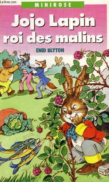JOJO LAPIN ROI DES MALINS