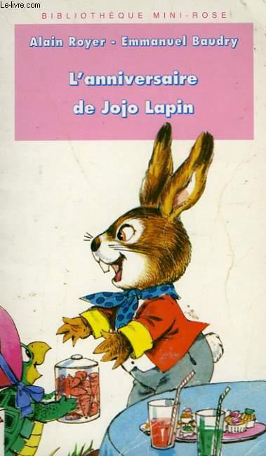 L'ANNIVERSAIRE DE JOJO LAPIN