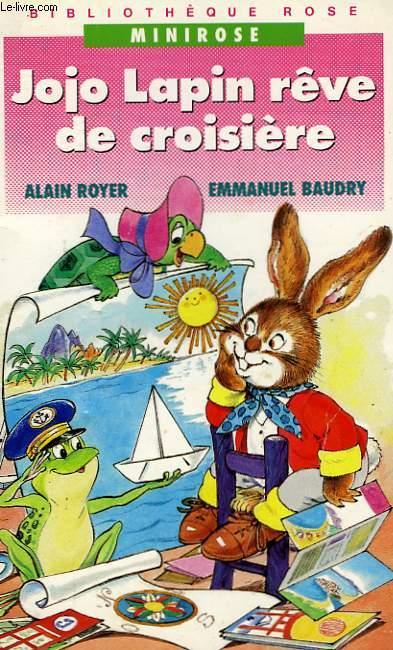 JOJO LAPIN REVE DE CROISIERE