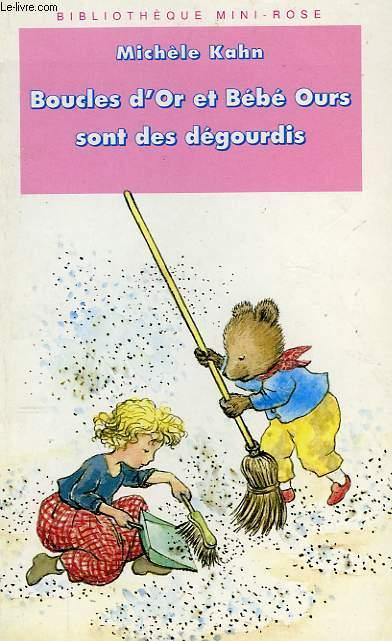 BOUCLES D'OR ET BEBE OURS SONT DES DEGOURDIS