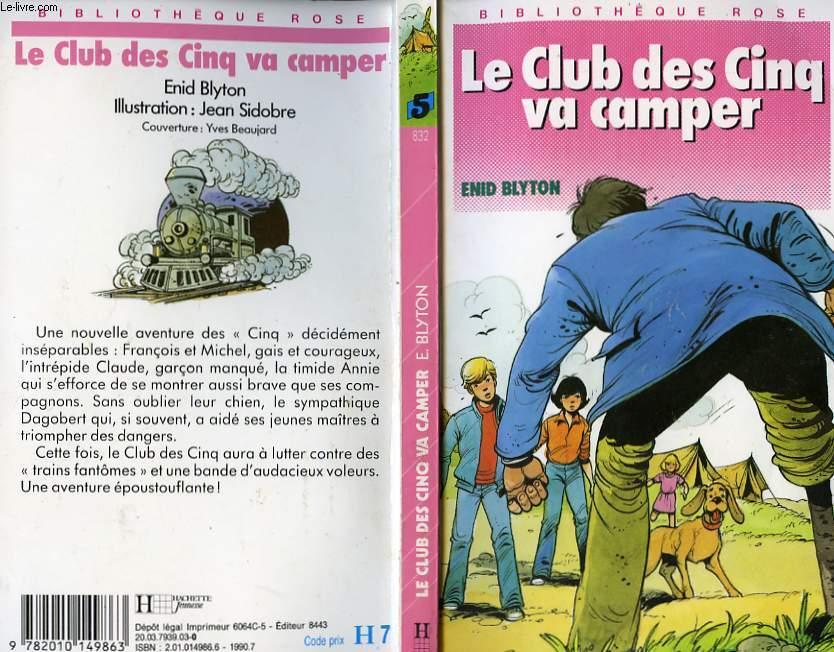 LE CLUB DES CINQ VA CAMPER