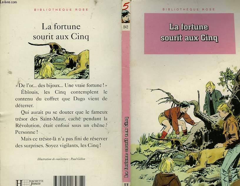 LA FORTUNE SOURIT AUX CINQ