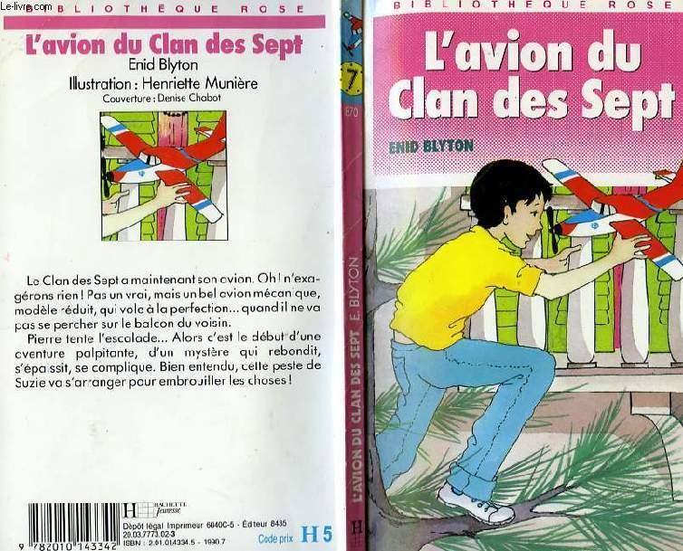 L'AVION DU CLAN DES SEPT