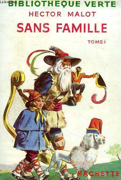 SANS FAMILLE, TOME 1