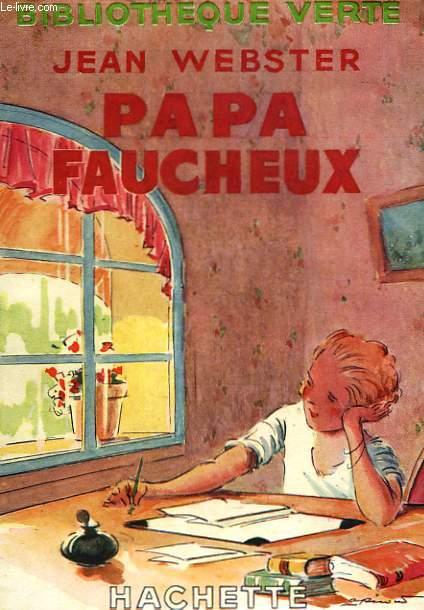 PAPA FAUCHEUX (ROMAN D'UNE AMERICAINE)