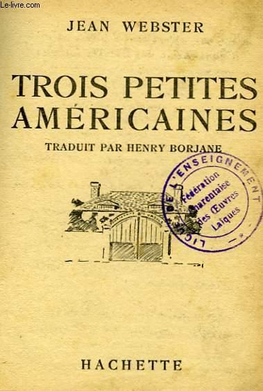 TROIS PETITES AMERICAINES