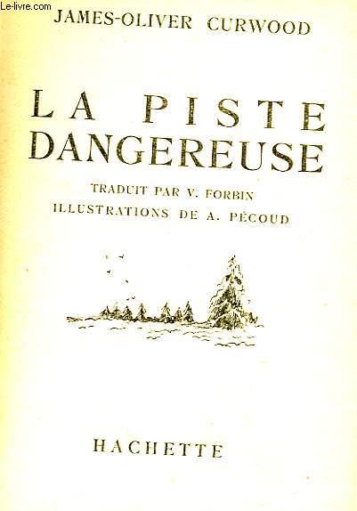LA PISTE DANGEREUSE