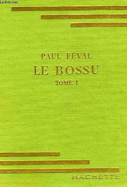 LE BOSSE, TOMES 1 ET 2