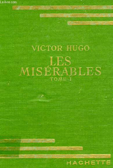 LES MISERABLES, TOMES 1 et 2