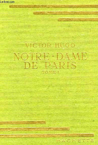 NOTRE-DAME-DE-PARIS, TOME 1
