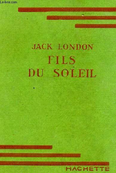FILS DU SOLEIL (A SON OF THE SUN)