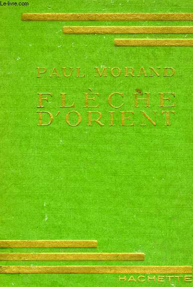FLECHE D'ORIENT (LES ROIS DU JOUR)