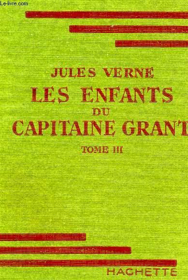 LES ENFANTS DU CAPITAINE GRANT, TOME 3