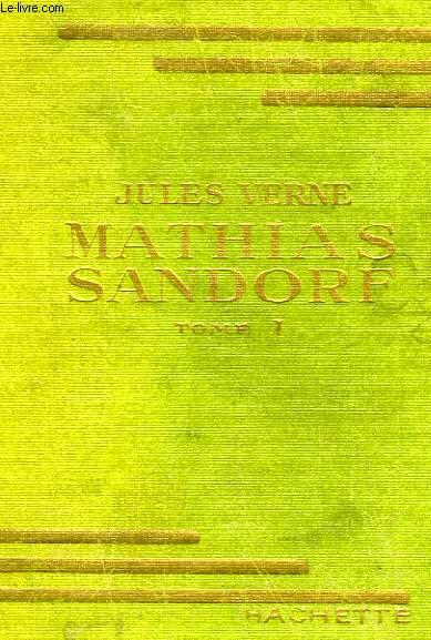 MATHIAS SANDORF, TOME 1