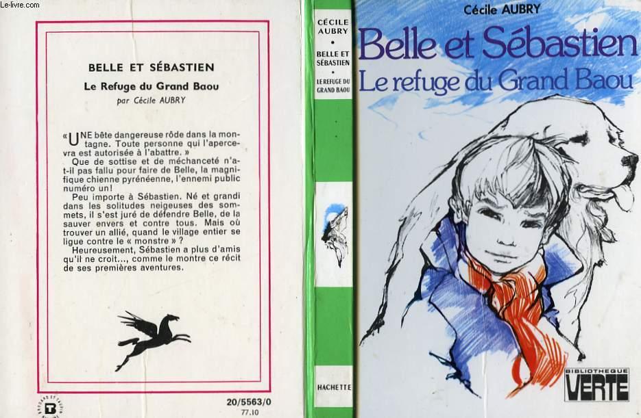 BELLE ET SEBASTIEN, LE REFUGE DU GRAND BAOU