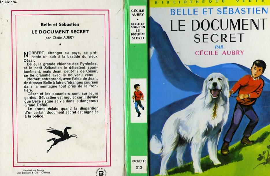 BELLE ET SEBASTIEN, LE DOCUMENT SECRET