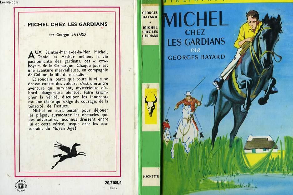 MICHEL CHEZ LES GARDIANS