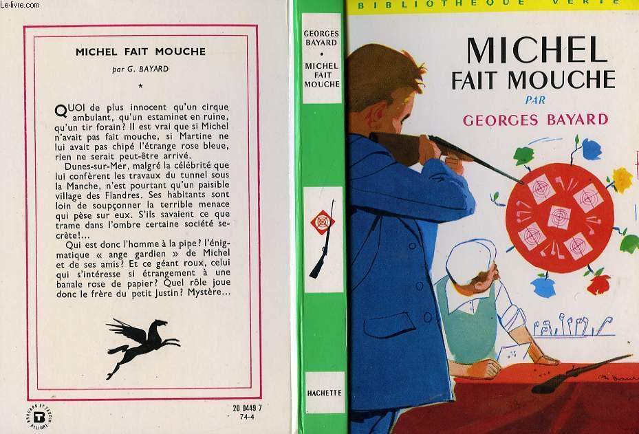 MICHEL FAIT MOUCHE