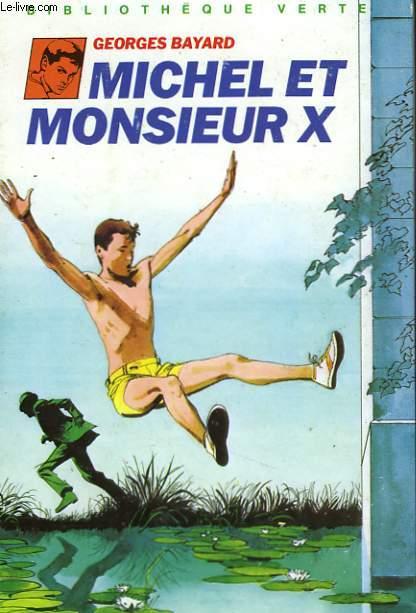MICHEL ET MONSIEUR X